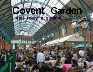 "Overheard: Covent Garden in ""Not A Garden"" Shock"