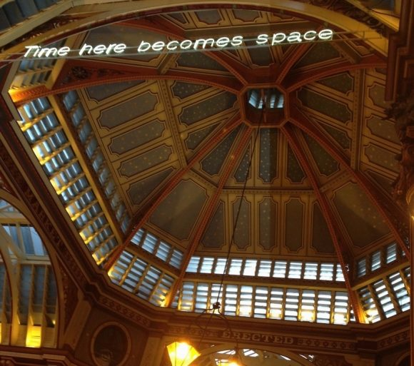 "Leadenhall Market ""Time here becomes space"" sign"